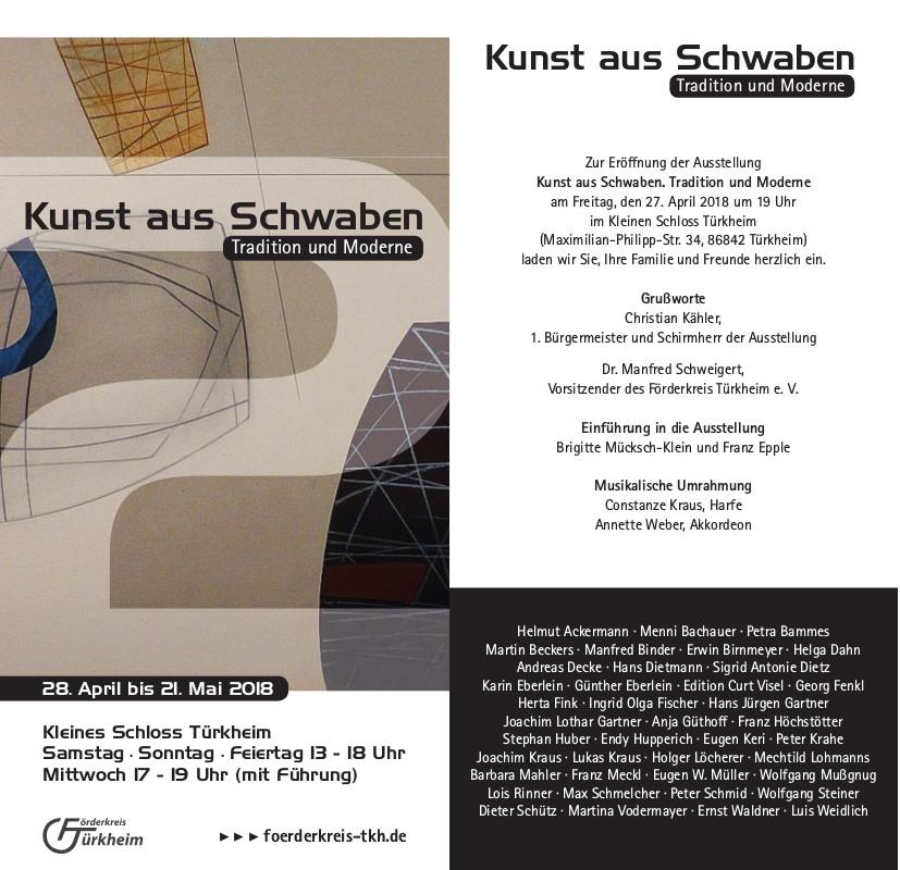 Kunst aus Schwaben – Tradition und Moderne (28.April-21.Mai 2018)